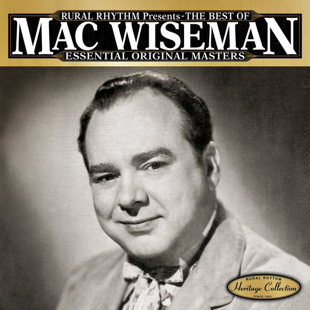 The Best Of Mac Wiseman - Essential Original Masters - 25 Classics