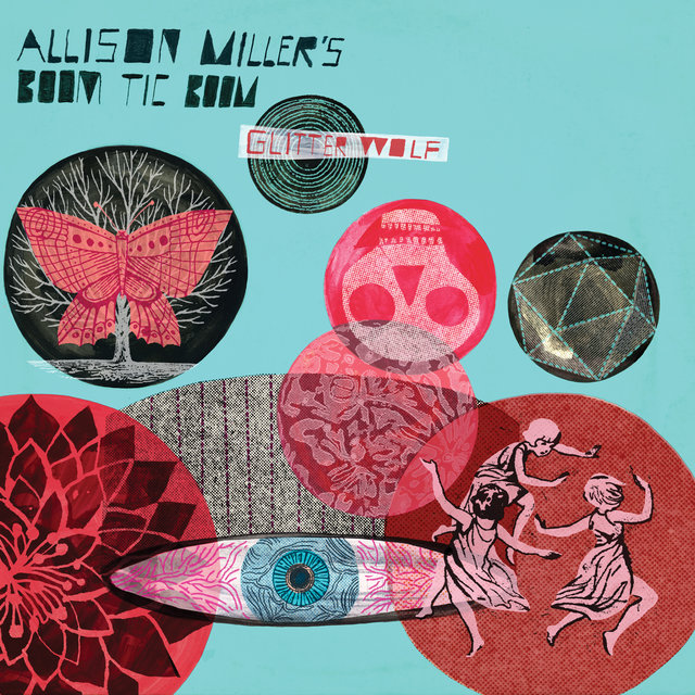 Cover art for album Glitter Wolf by Allison Miller's Boom Tic Boom