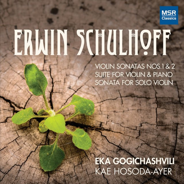 Erwin Schulhoff: Music for Violin and Piano