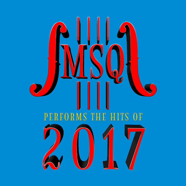 MSQ Performs Hits of 2017