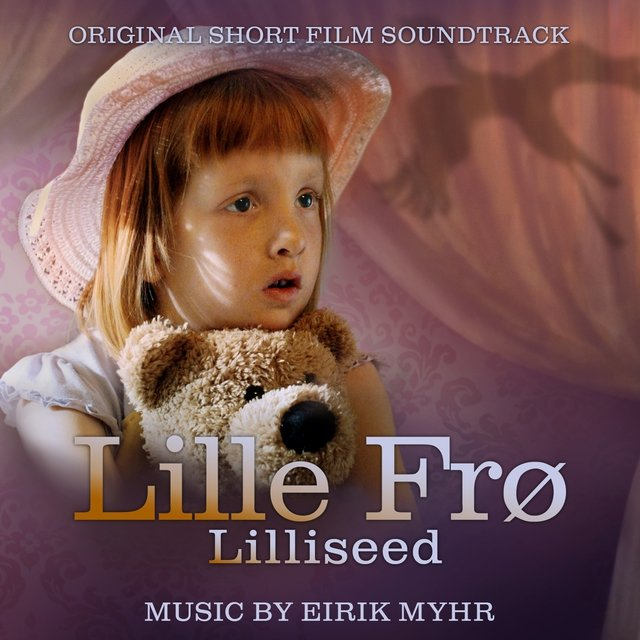 Lille Frø (Original Short Film Soundtrack)