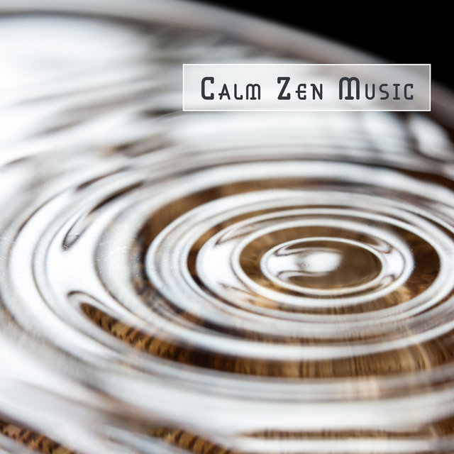 Calm Zen Music: Soothing Sounds for Deep Meditation, Yoga Training, Inner Focus, Relief Music, Relaxing Meditation Music Zone, Lounge