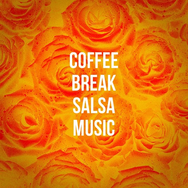 Coffee Break Salsa Music