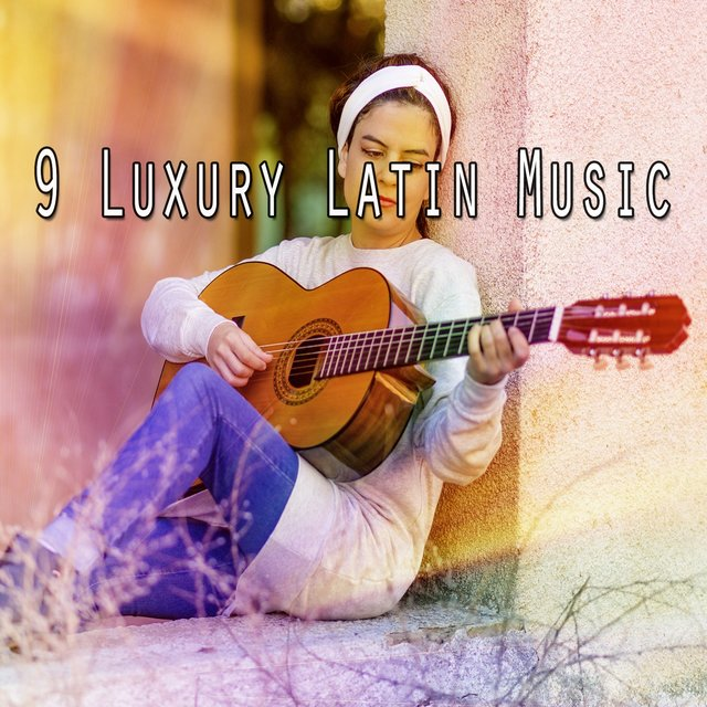 9 Luxury Latin Music