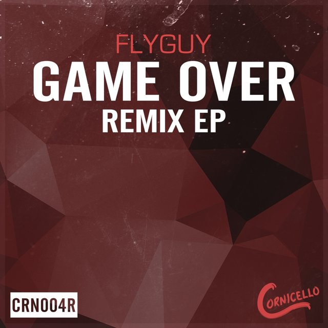 Game Over The Remixes