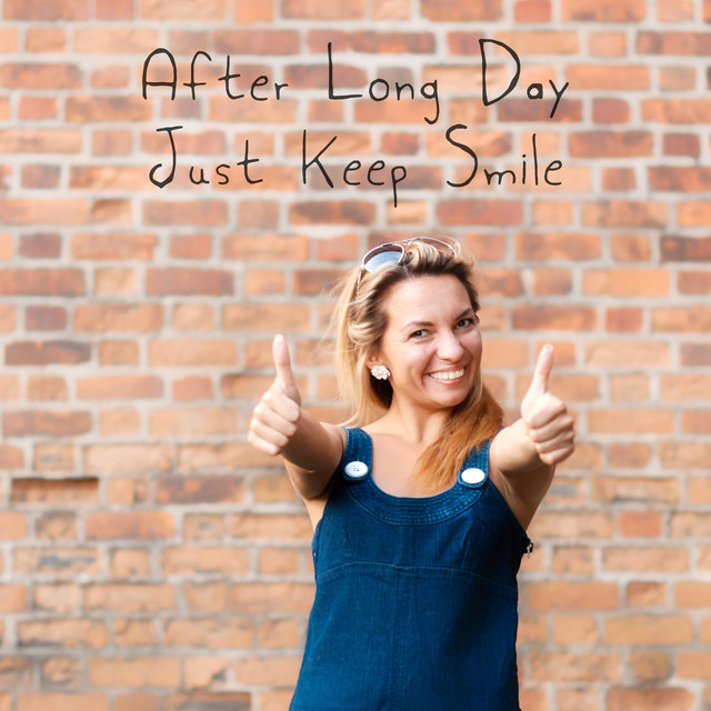 After Long Day Just Keep Smile – Easy Listening Jazz, Jazz Lounge, Piano Jazz Lounge, Mood Music, Mellow Jazz