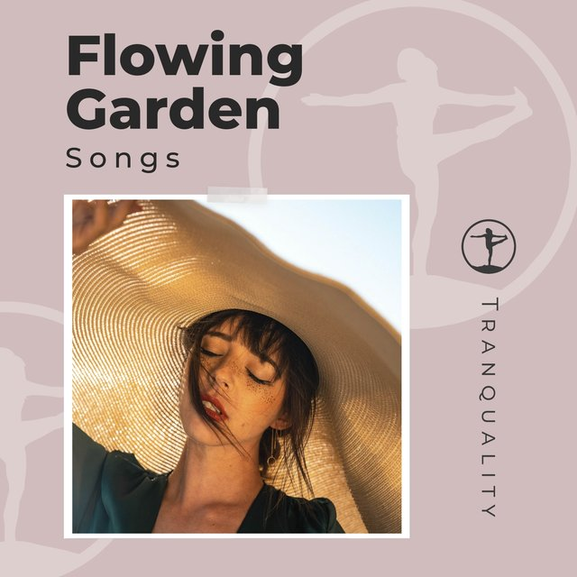 Flowing Garden Songs