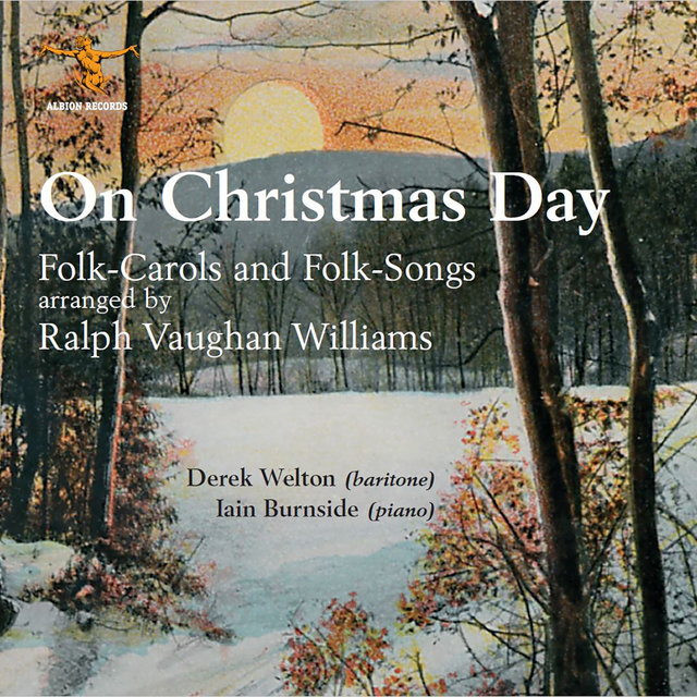 On Christmas Day: Folk-Carols & Folk-Songs