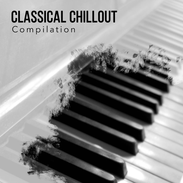 Classical Chillout Therapy Compilation