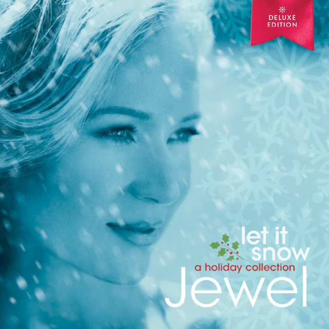 Let It Snow: A Holiday Collection (Deluxe Edition)