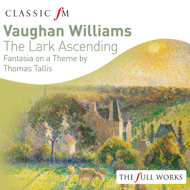 Vaughan Williams: The Lark Ascending