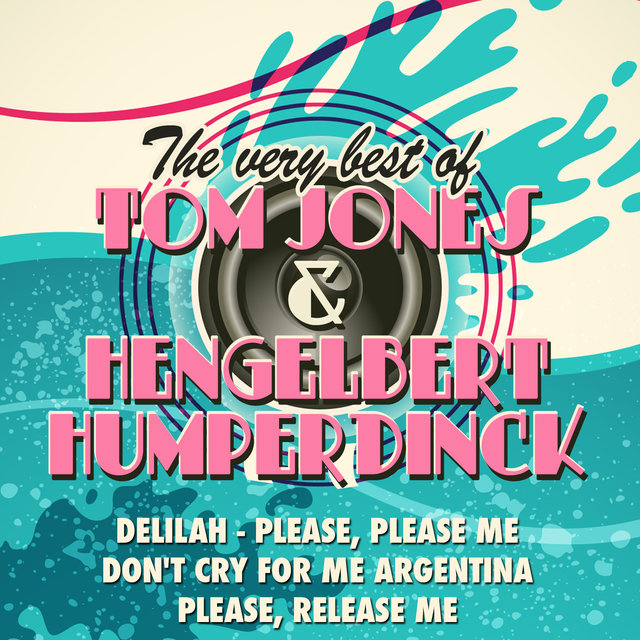 The Very Best of Tom Jones & Hengelbert Humperdinck