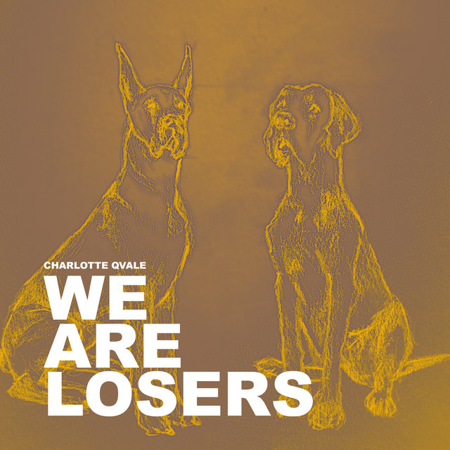 We Are Losers