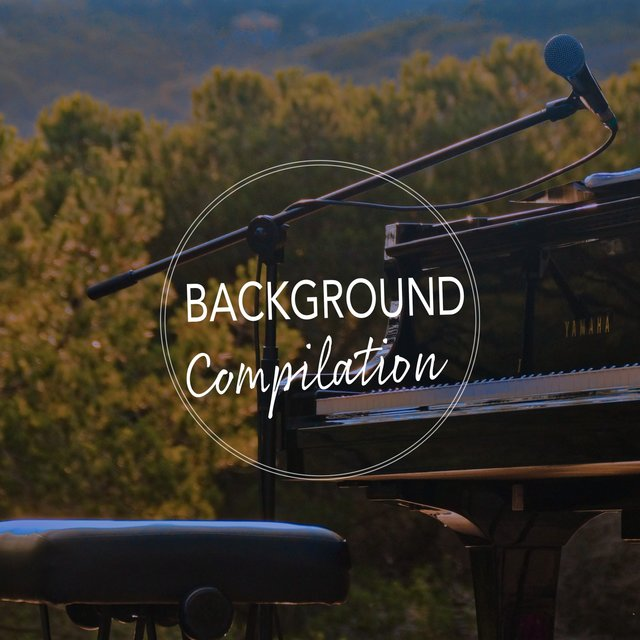 Background Melodic Compilation