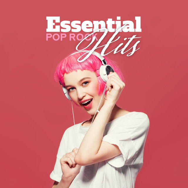 Essential Pop Rock Hits