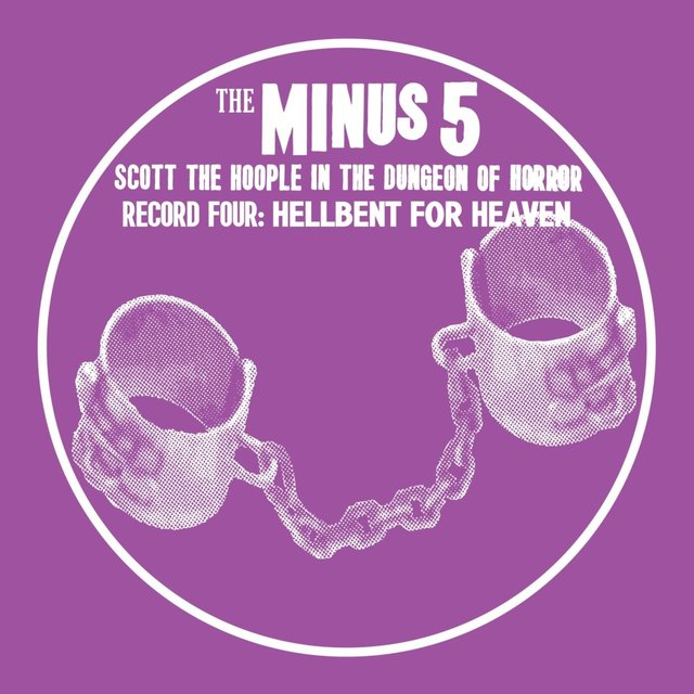 Scott the Hoople in the Dungeon of Horror - Record 4: Hellbent for Heaven