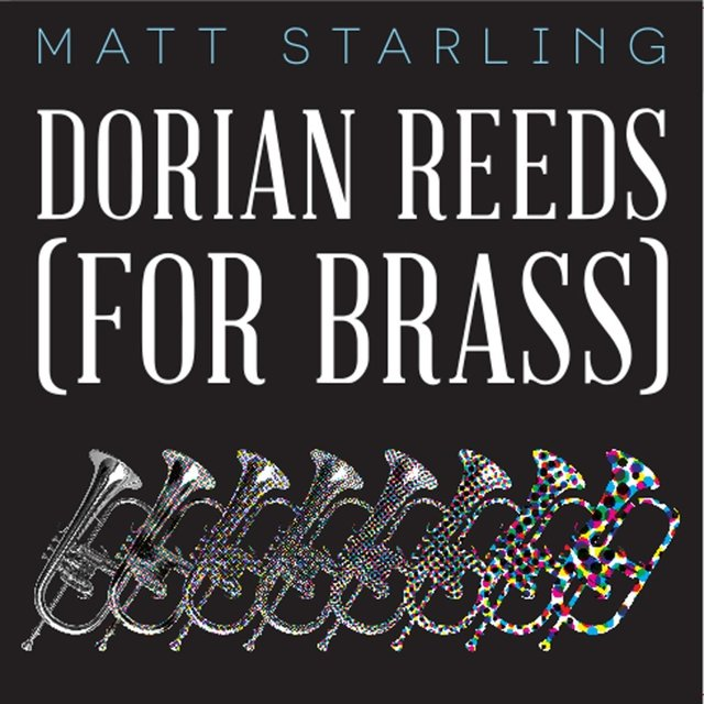 Terry Riley's Dorian Reeds (For Brass)