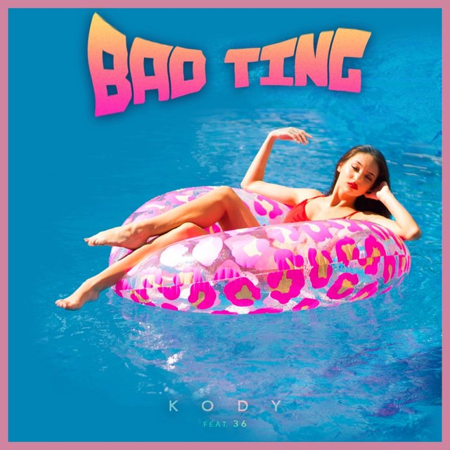Bad Ting (feat. 36)