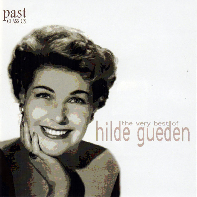The Very Best Of Hilde Gueden