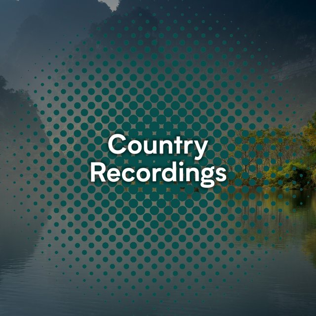 Mellow Ambient Country Recordings