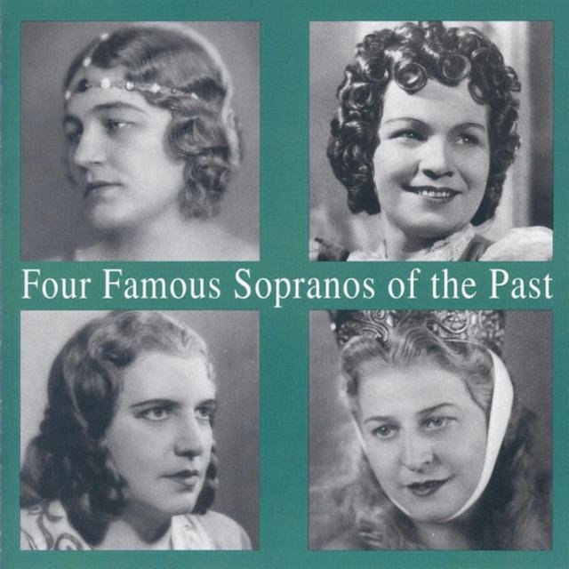 Lebendige Vergangenheit - Four Famous Sopranos of the Past