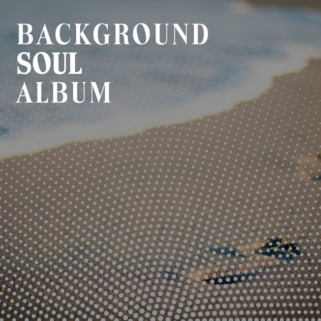 Background Soul Album