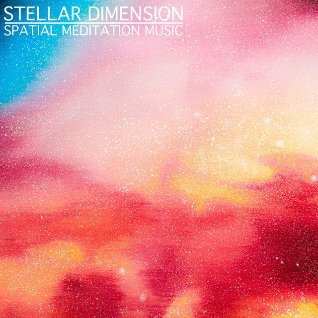 Stellar Dimension (Spatial Meditation Music)
