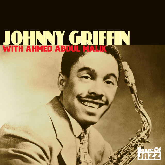 Johnny Griffin with Ahmed Abdul-Malik on TIDAL