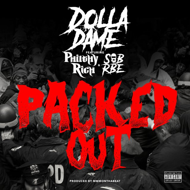 Packed Out (feat. Philthy Rich & SOB X RBE)