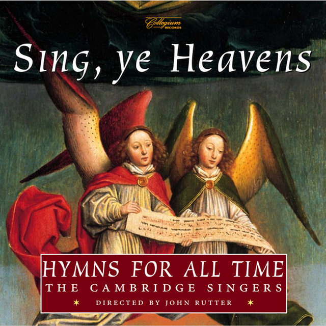 Sing, Ye Heavens - Hymns for All Time