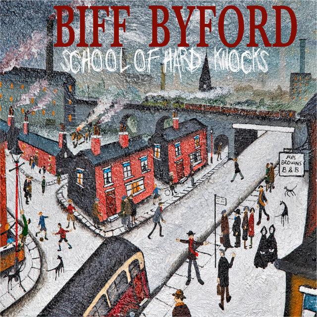 Cover art for album School of Hard Knocks by Biff Byford