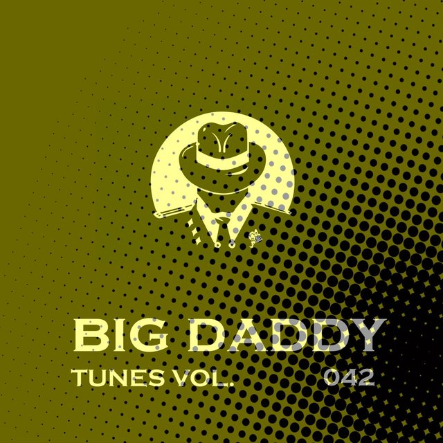 Big Daddy Tunes, Vol.042
