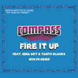 Fire It Up (feat. Nina Sky and Tanto Blacks) [MORVN Remix]