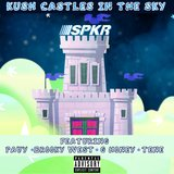 Kush Castles in the Sky (feat. Pavy, Brooklyn West, G-Honey & Tene)