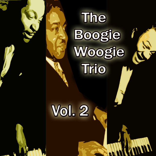 The Boogie Woogie Trio, Vol. 2