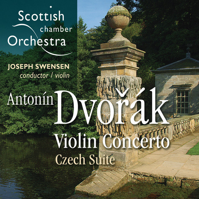 Dvořák: Violin Concerto in A Minor