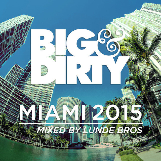 Big and Dirty Miami 2015