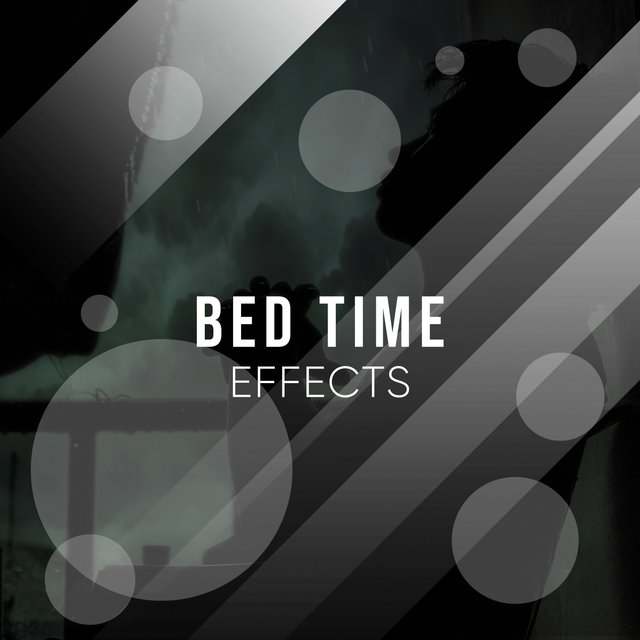 # 1 Album: Bed Time Effects