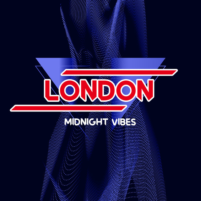 London Midnight Vibes – Chill Out Music 2020, Rest, Party Music, Bar Lounge, Night Beats