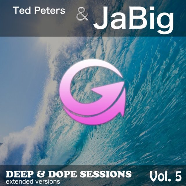 Deep & Dope Sessions, Vol. 5