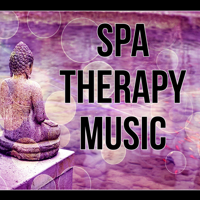 Spa Therapy Music - Music Background for Spa, Ocean Waves, Gentle Touch, Spa Music, Mindfulness Meditation, Calmness, Massage Therapy