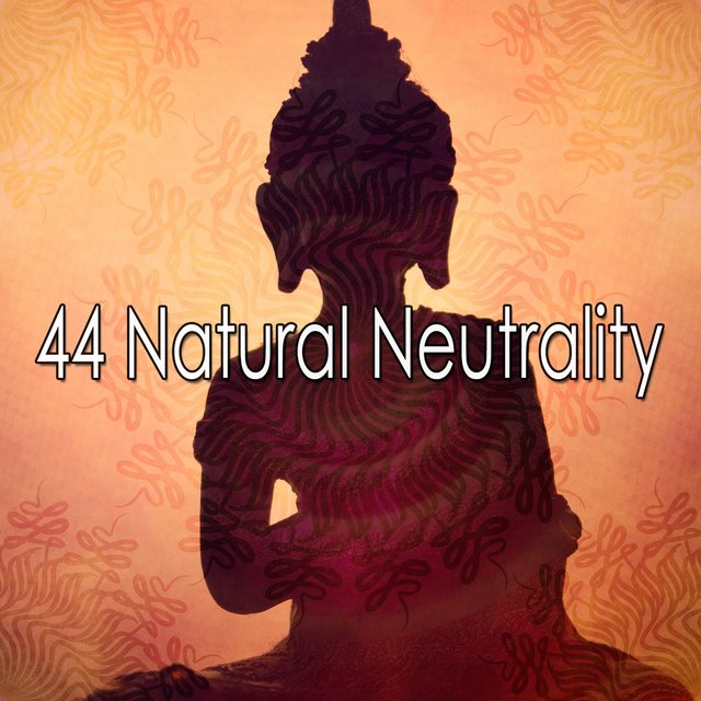 44 Natural Neutrality