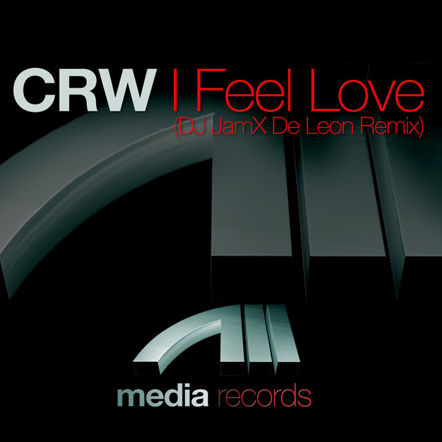 I Feel Love (DJ JamX De Leon Remix)