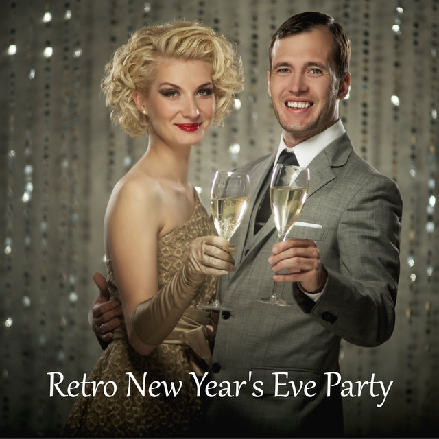 Retro New Year's Eve Party – Dose of Brilliant Jazz Music for That Special Night