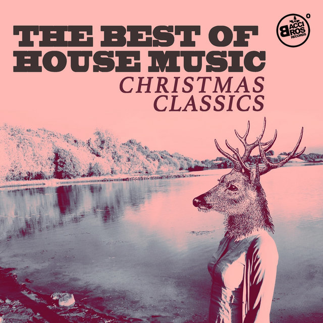 The Best of House Music Christmas Classics