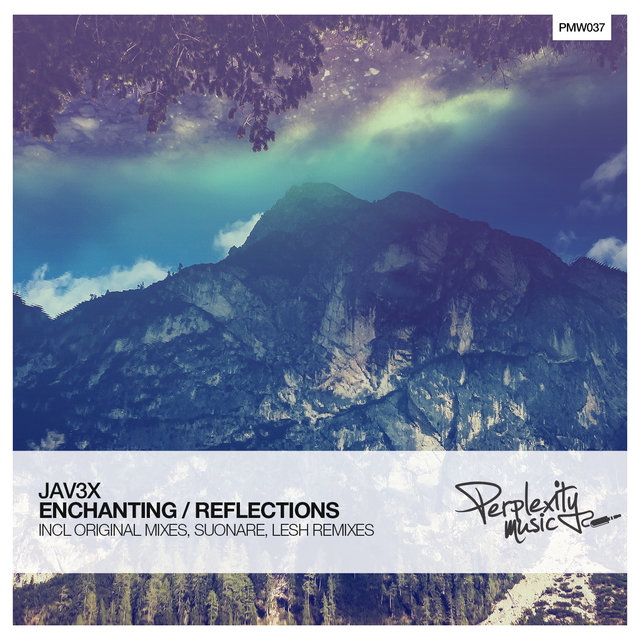 Enchanting / Reflections