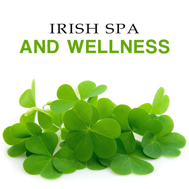 Irish Spa and Wellness (Deep Relax with Celtic Ambient, Harp, Flute)