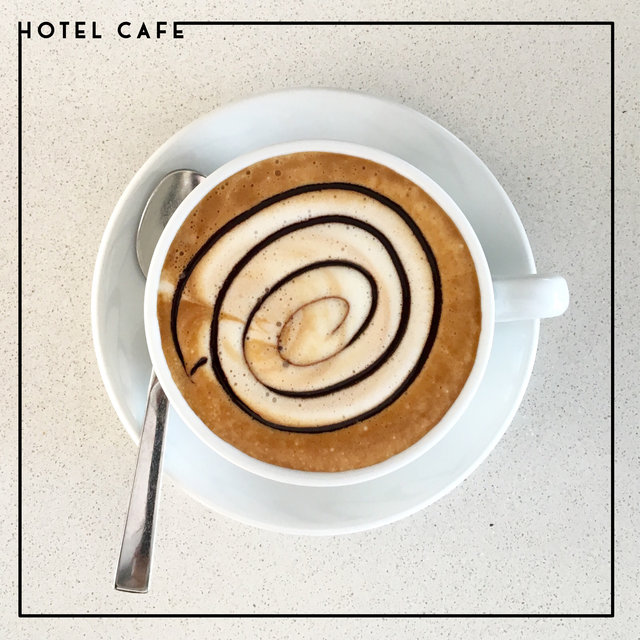 Hotel Cafe – Calm Chillout Music Dedicated to Hotels
