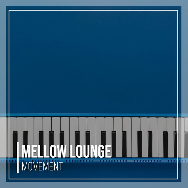 Mellow Lounge Grand Piano Movement