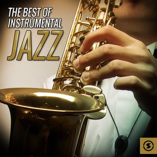 The Best of Instrumental JazzVarious Artists